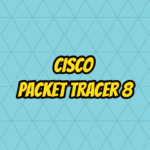 Cisco Packet Tracer 8
